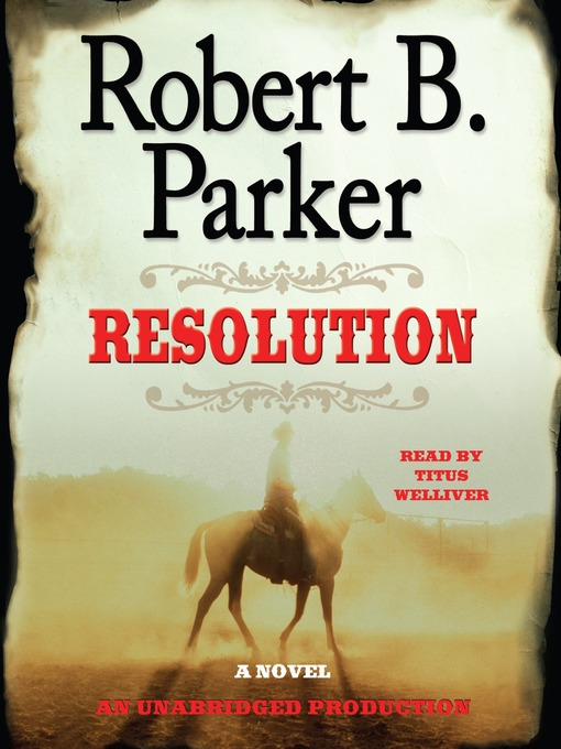 Title details for Resolution by Robert B. Parker - Available